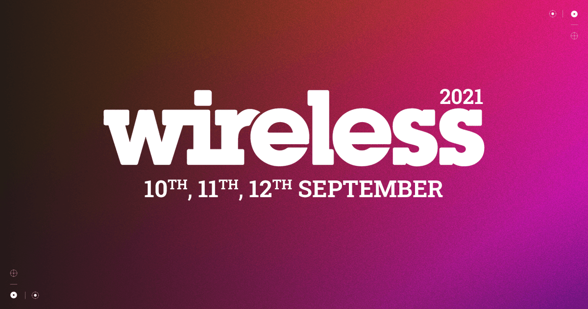 Wireless Festival 2021